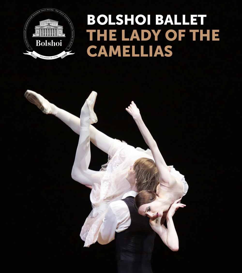 Bolshoi Ballet: Lady of the Camellias