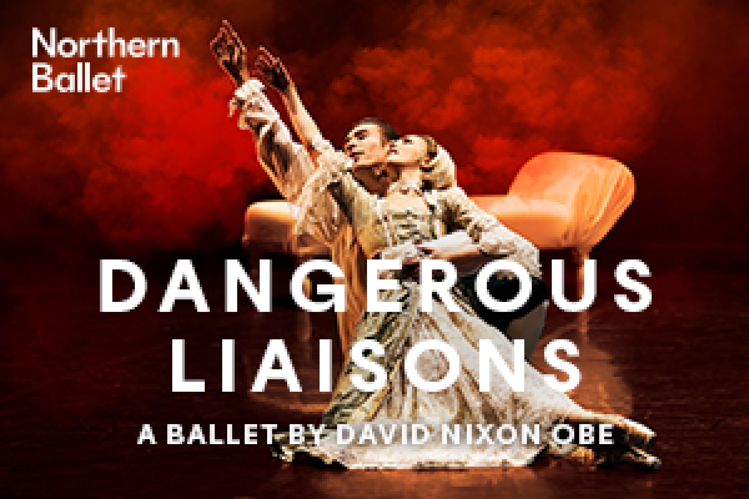 Northern Ballet: Dangerous Liasions