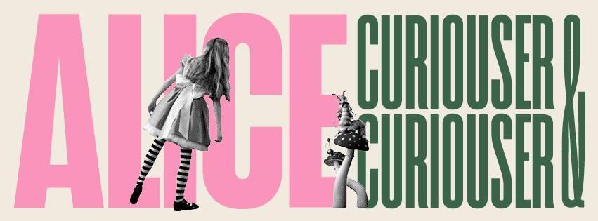 V&A: Alice-Curiouser & Curiouser