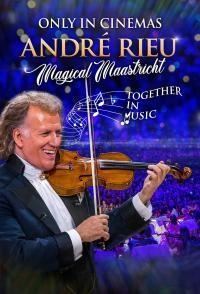 Andre Rieu: Magical Maastricht