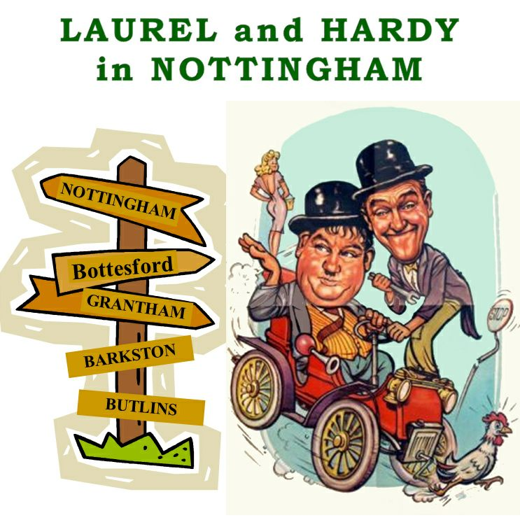 Laurel and Hardy in Nottingham