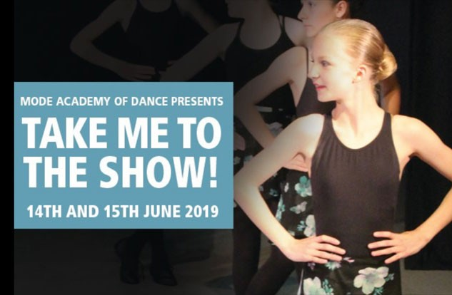 Mode Academy of Dance Presents 'Take Me to the Show!'