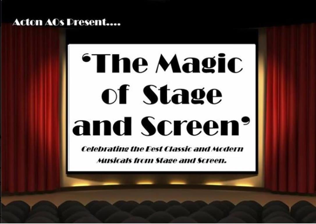 The Magic of Stage & Screen