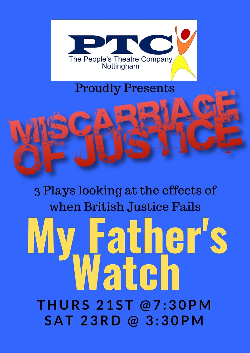 Miscarriages of Justice - My Father's Watch