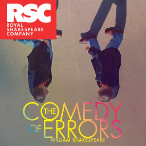 Royal Shakespeare Company: The Comedy of Errors