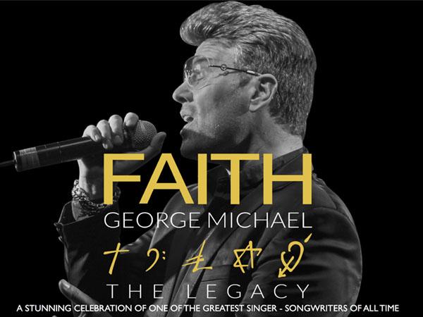 Faith - The George Michael Legacy (2018)