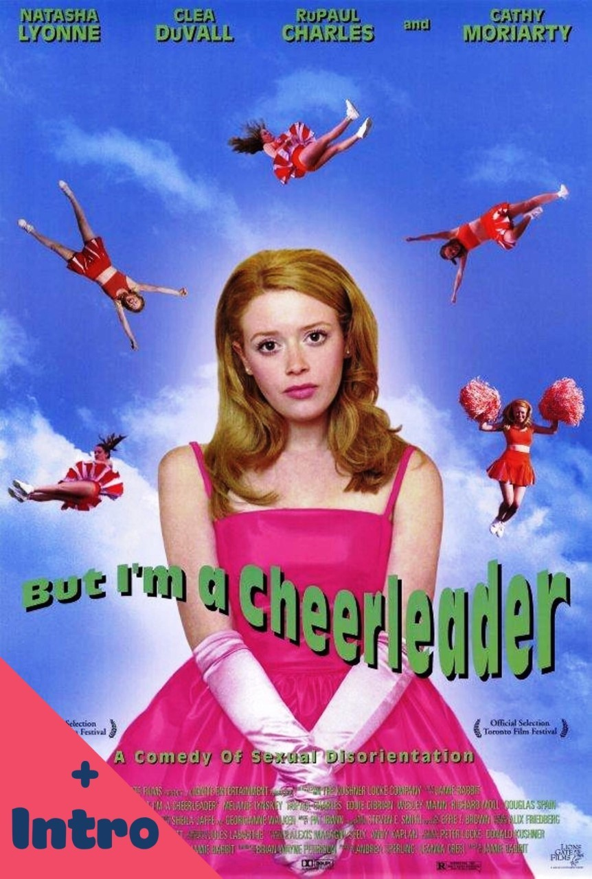 But I'm A Cheerleader (+intro)