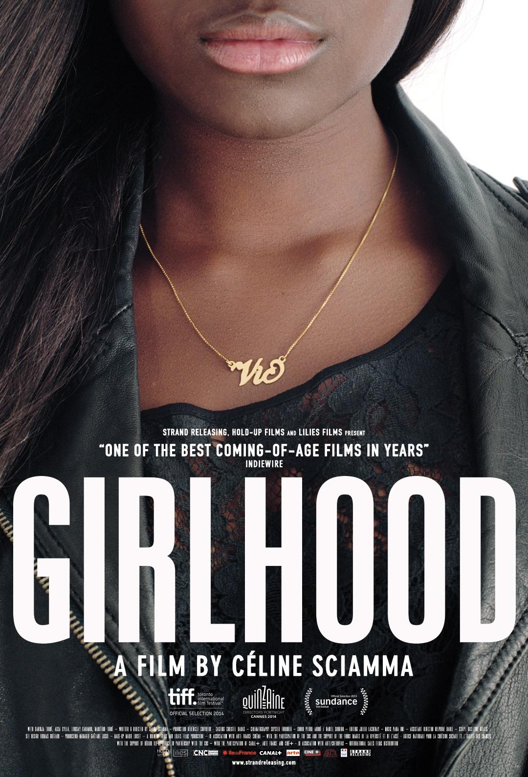 Girlhood (S )(2014) Open House Film Club Presents...