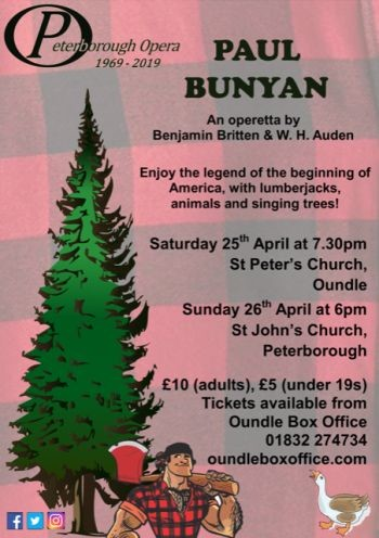 Peterborough Opera, Paul Bunyan (Britten and W H Auden)