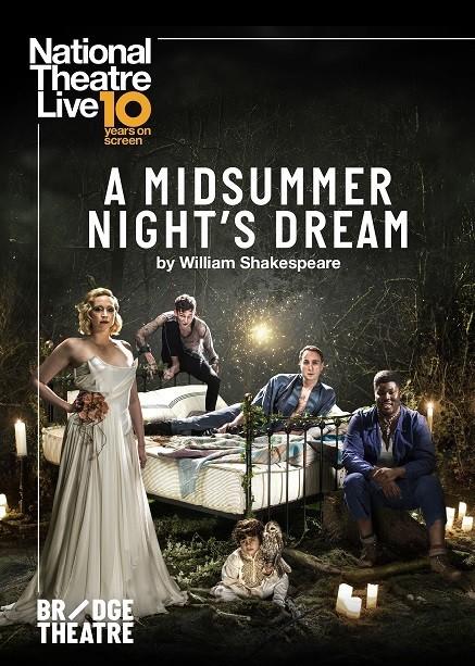 NTLive - A Midsummer Night's Dream