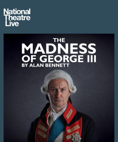 National Theatre Live - Madness of George III