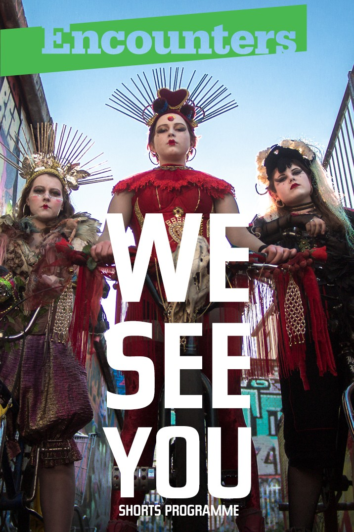WE SEE YOU [Shorts Programme]
