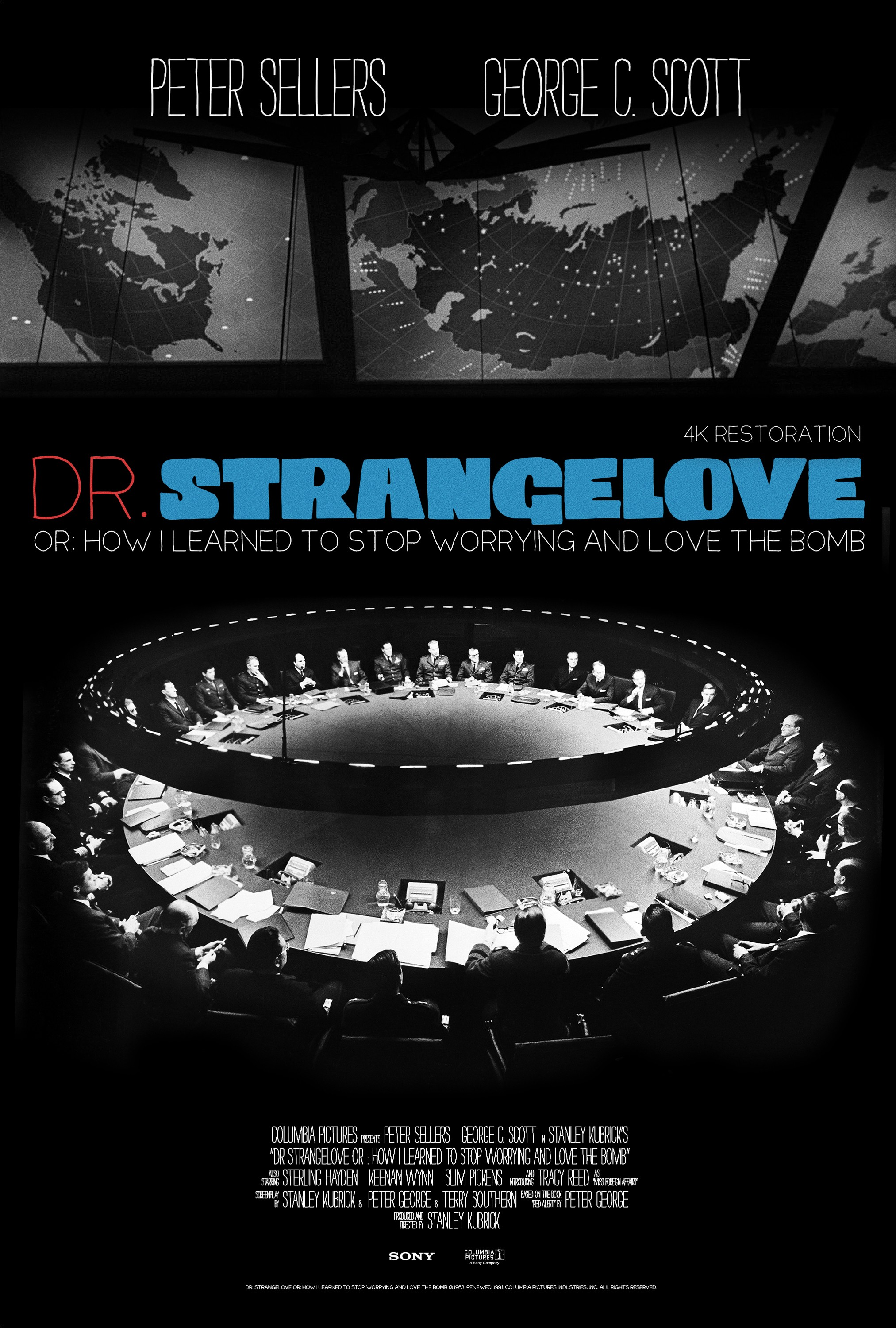 DR. STRANGELOVE OR: HOW I LEARNED TO STOP WORRYING AND LOVE THE BOMB [Re-Release]
