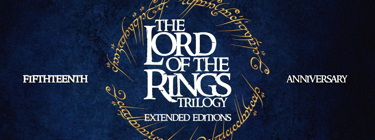 THE LORD OF THE RINGS TRILOGY - Extended Editions