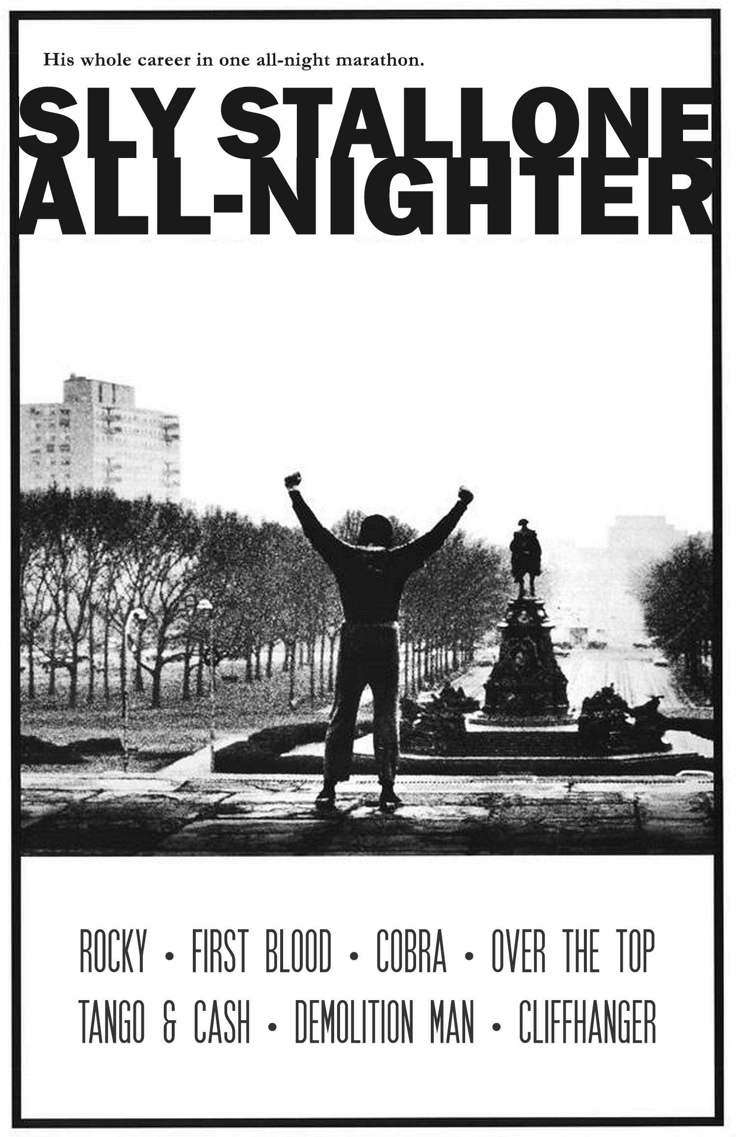 SLY STALLONE ALL-NIGHTER
