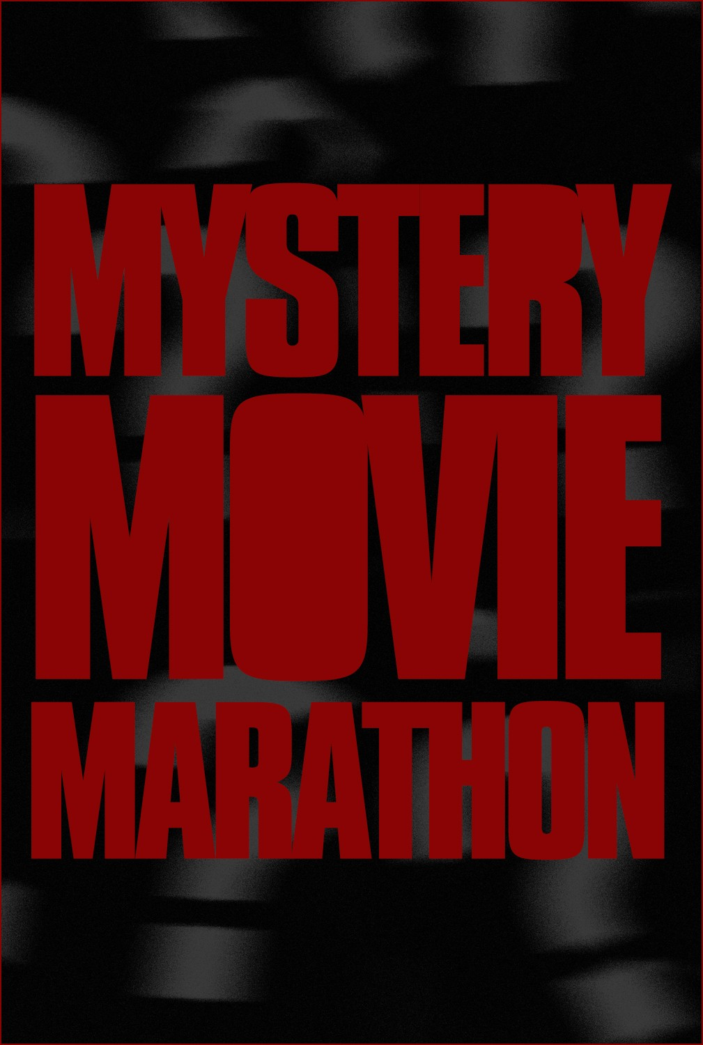 MYSTERY MOVIE MARATHON