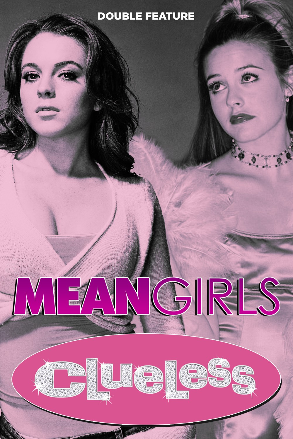 MEAN GIRLS + CLUELESS