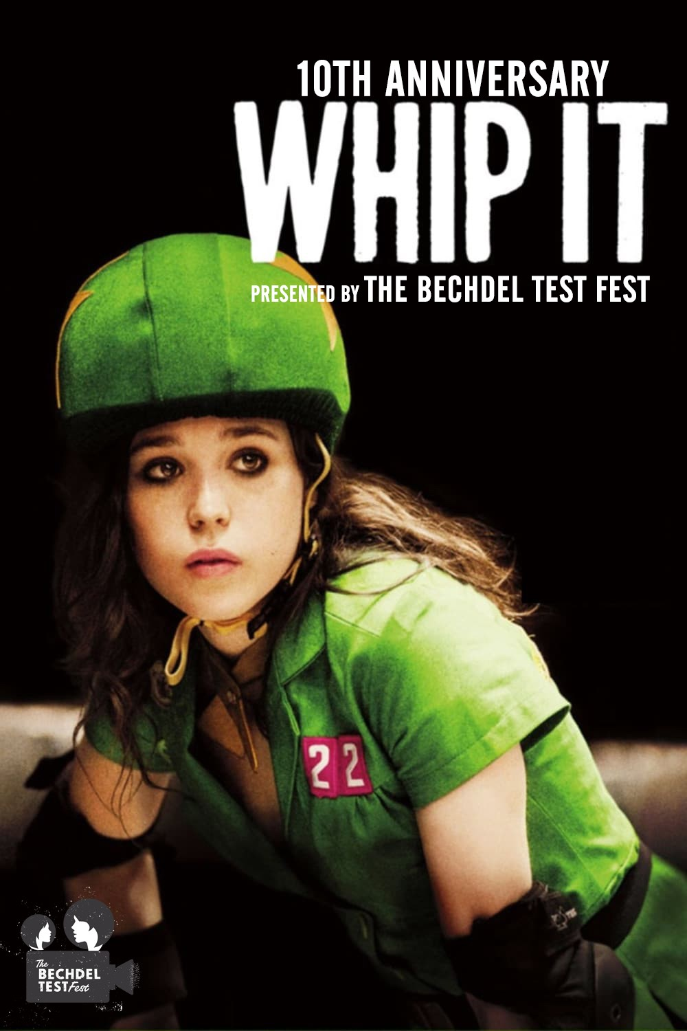 WHIP IT - 10th Anniversary presented by The Bechdel Test Fest