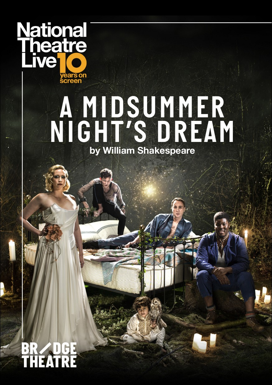 NT LIVE : A MIDSUMMER NIGHT'S DREAM