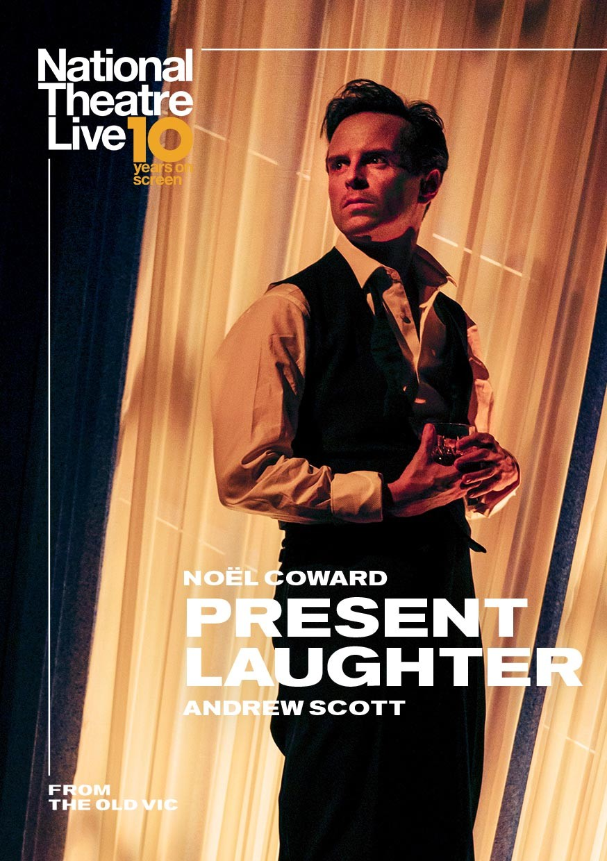 NT LIVE : PRESENT LAUGHTER