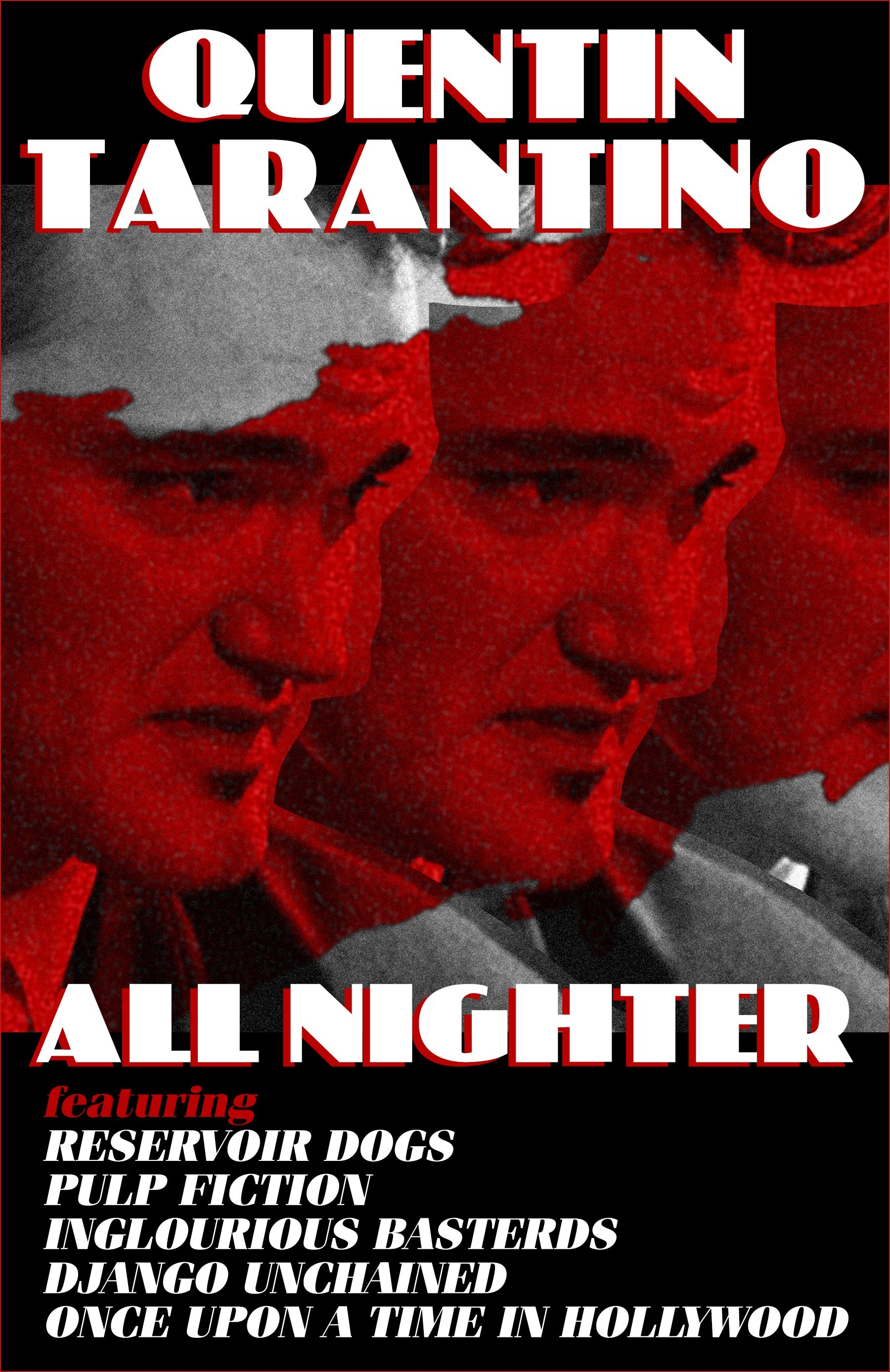 QUENTIN TARANTINO ALL-NIGHTER