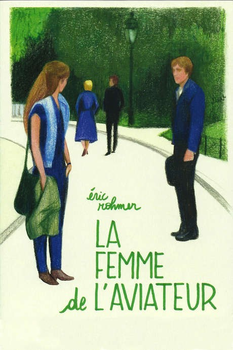 THE AVIATOR'S WIFE [La Femme de l'aviateur]