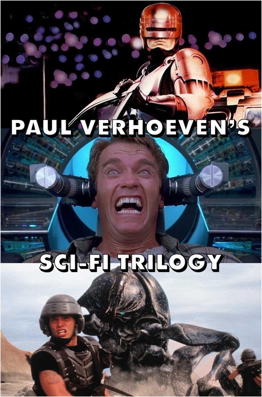 Paul Verhoeven's SCI-FI TRILOGY