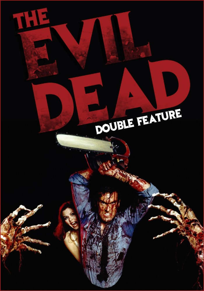 THE EVIL DEAD + EVIL DEAD II