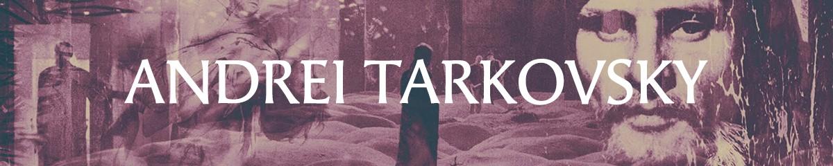 SCULPTING TIME - THE FILMS OF ANDREI TARKOVSKY