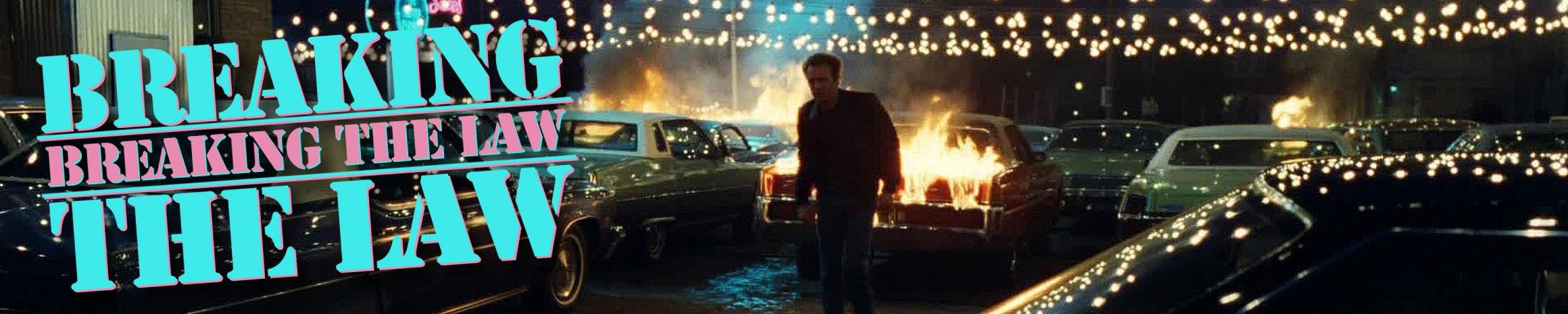 BREAKING THE LAW, BREAKING THE LAW - a season of CRIME films