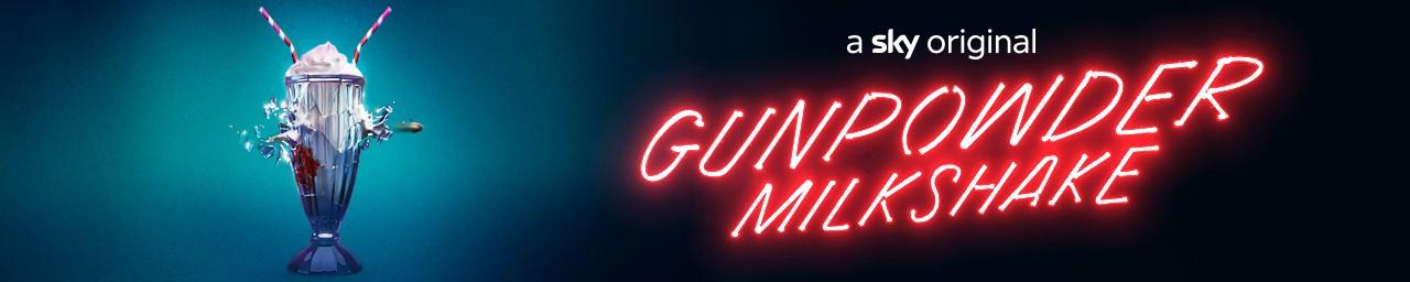 GUNPOWDER MILKSHAKE on 35mm
