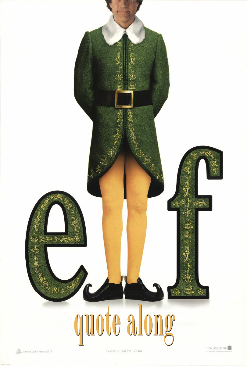 ELF - QUOTE ALONG
