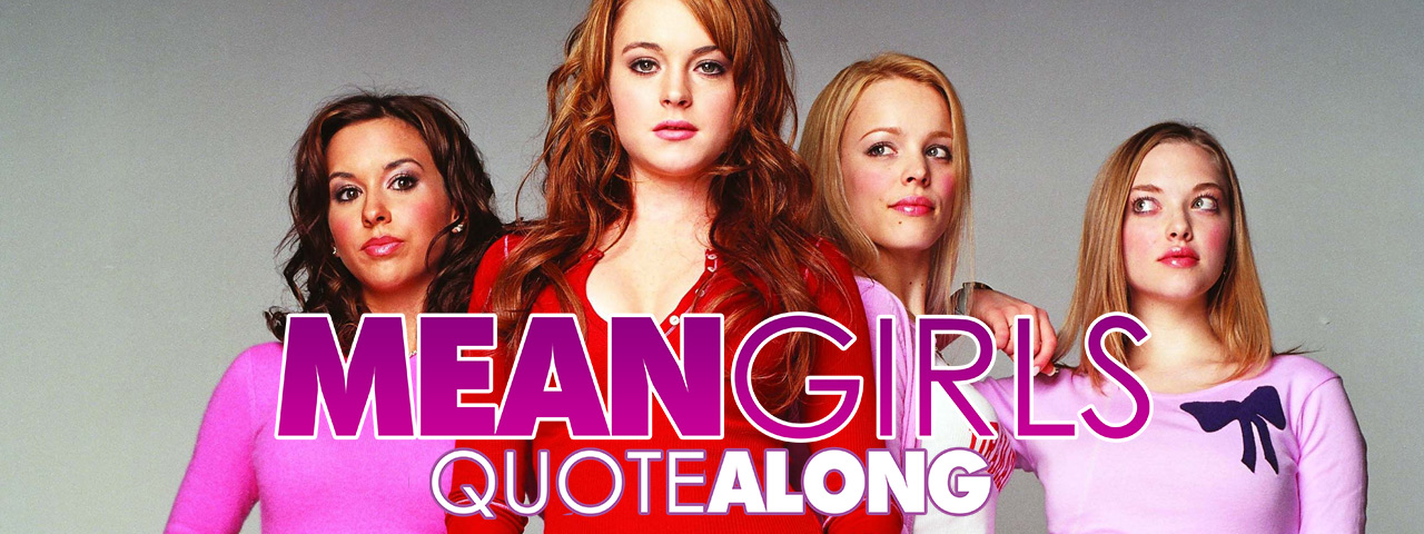mean-girls--quote-along