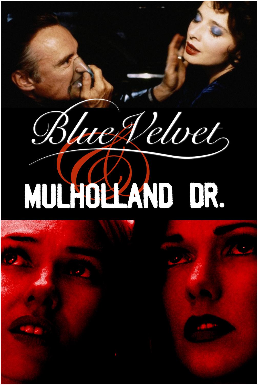 BLUE VELVET & MULHOLLAND DR.