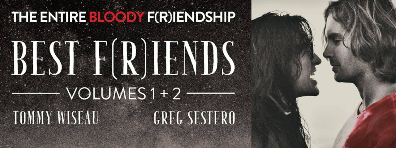 BEST F(R)IENDS • VOLUME 1 and 2 • with TOMMY and GREG LIVE in FEB 2019!