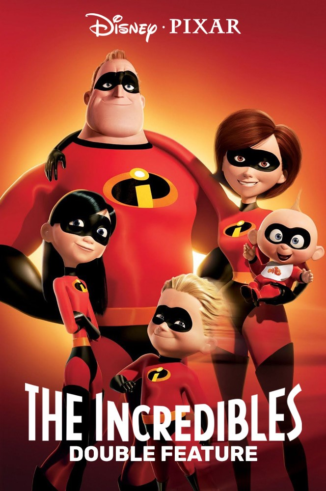 THE INCREDIBLES + THE INCREDIBLES 2