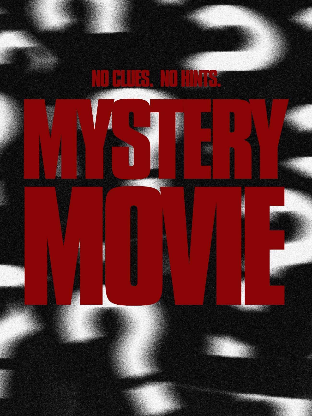 MYSTERY MOVIE