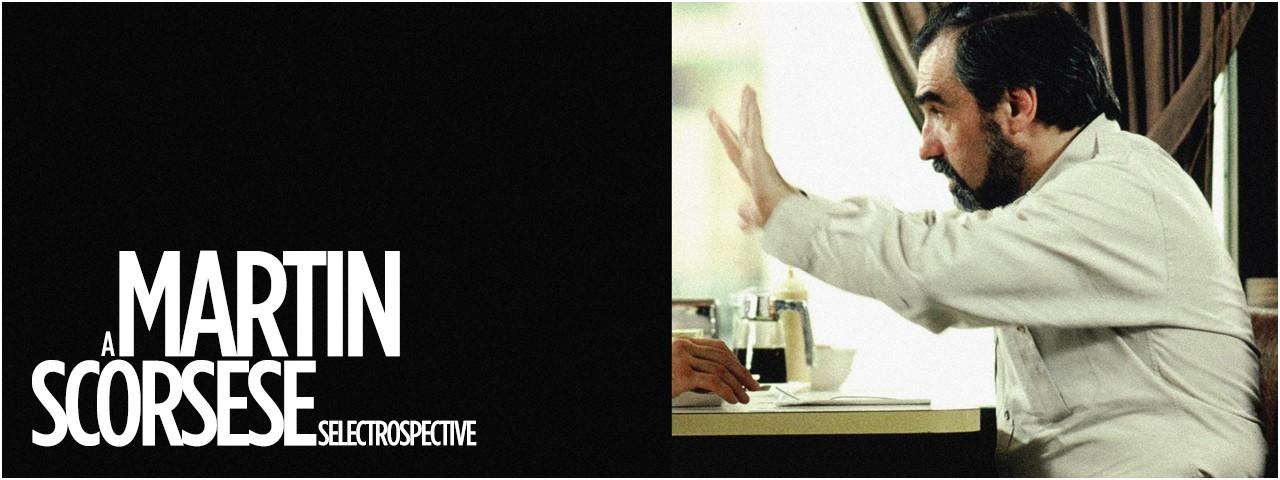 MARTIN SCORSESE : SELECTROSPECTIVE