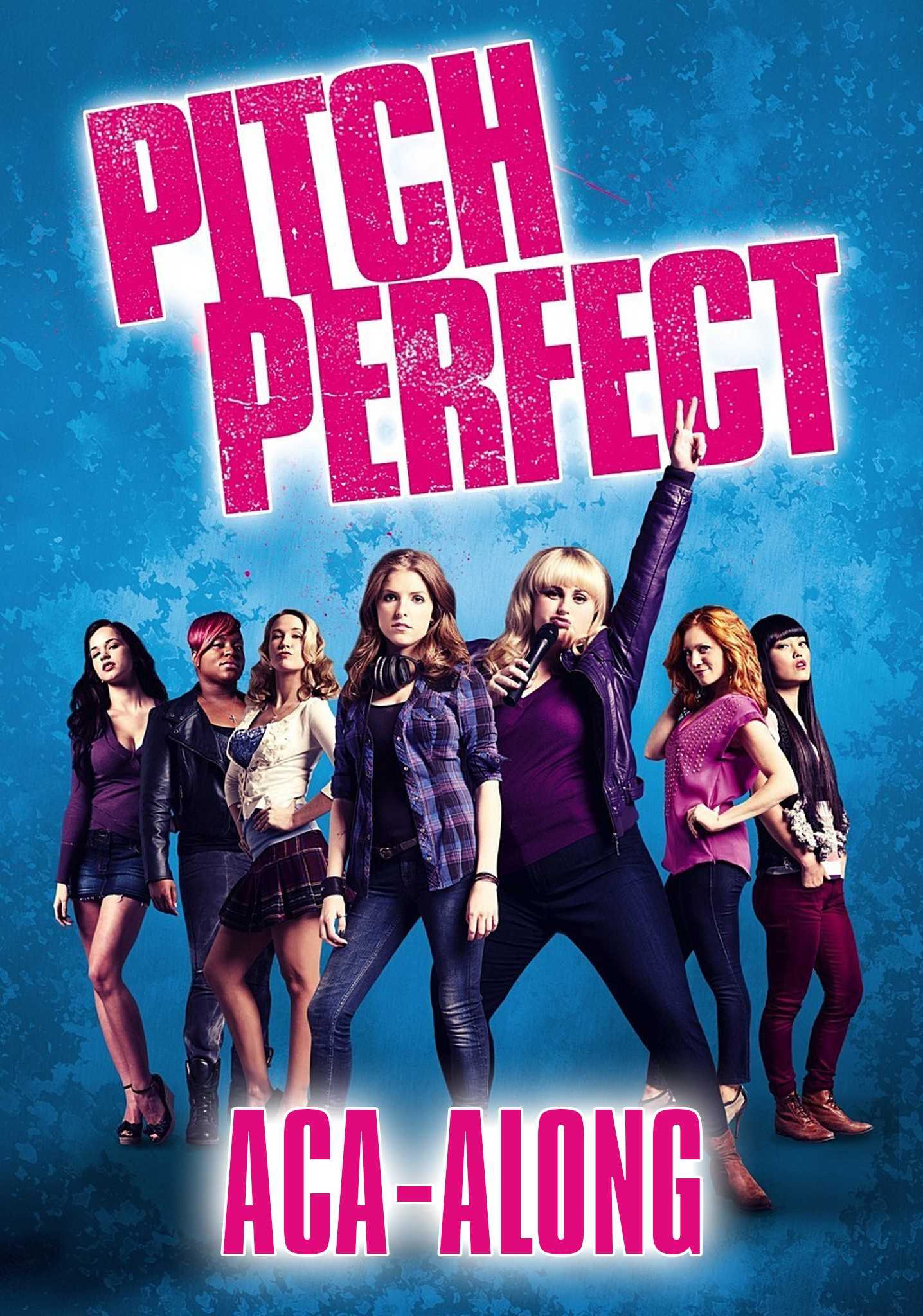 PITCH PERFECT : ACA-ALONG