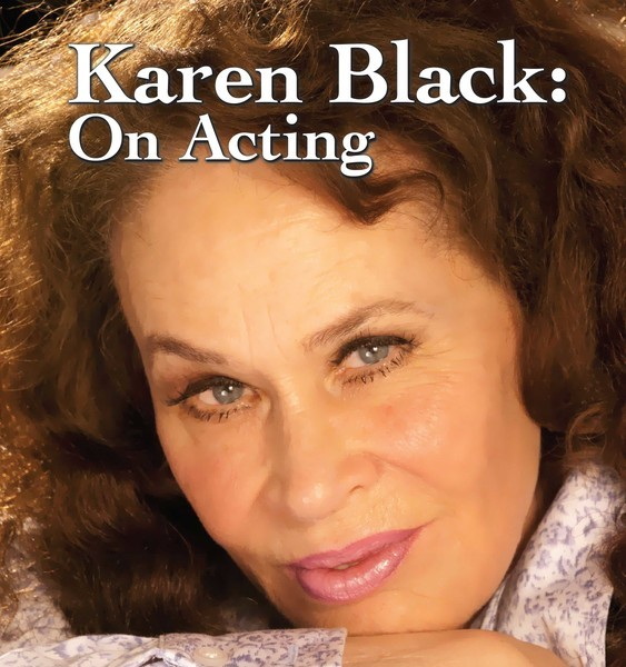 RFF - Karen Black: On Acting