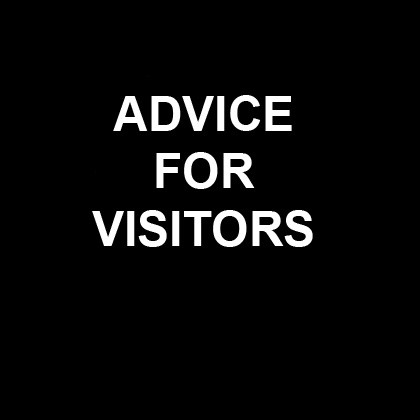 Advice For visitors