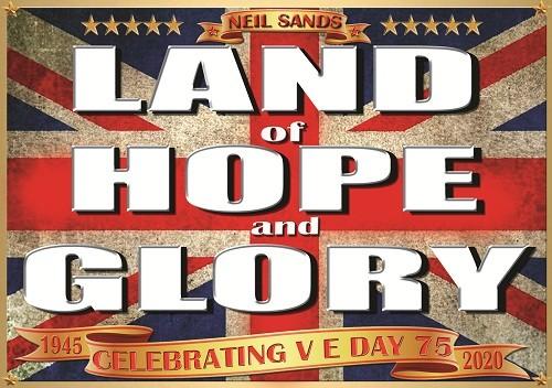 Neil Sands Land of Hope & Glory 2020