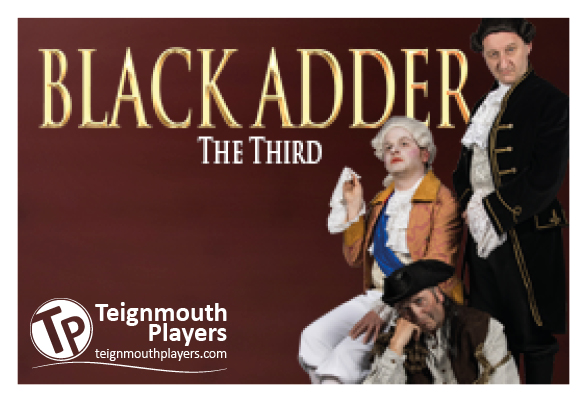 Blackadder - Teignmouth Players