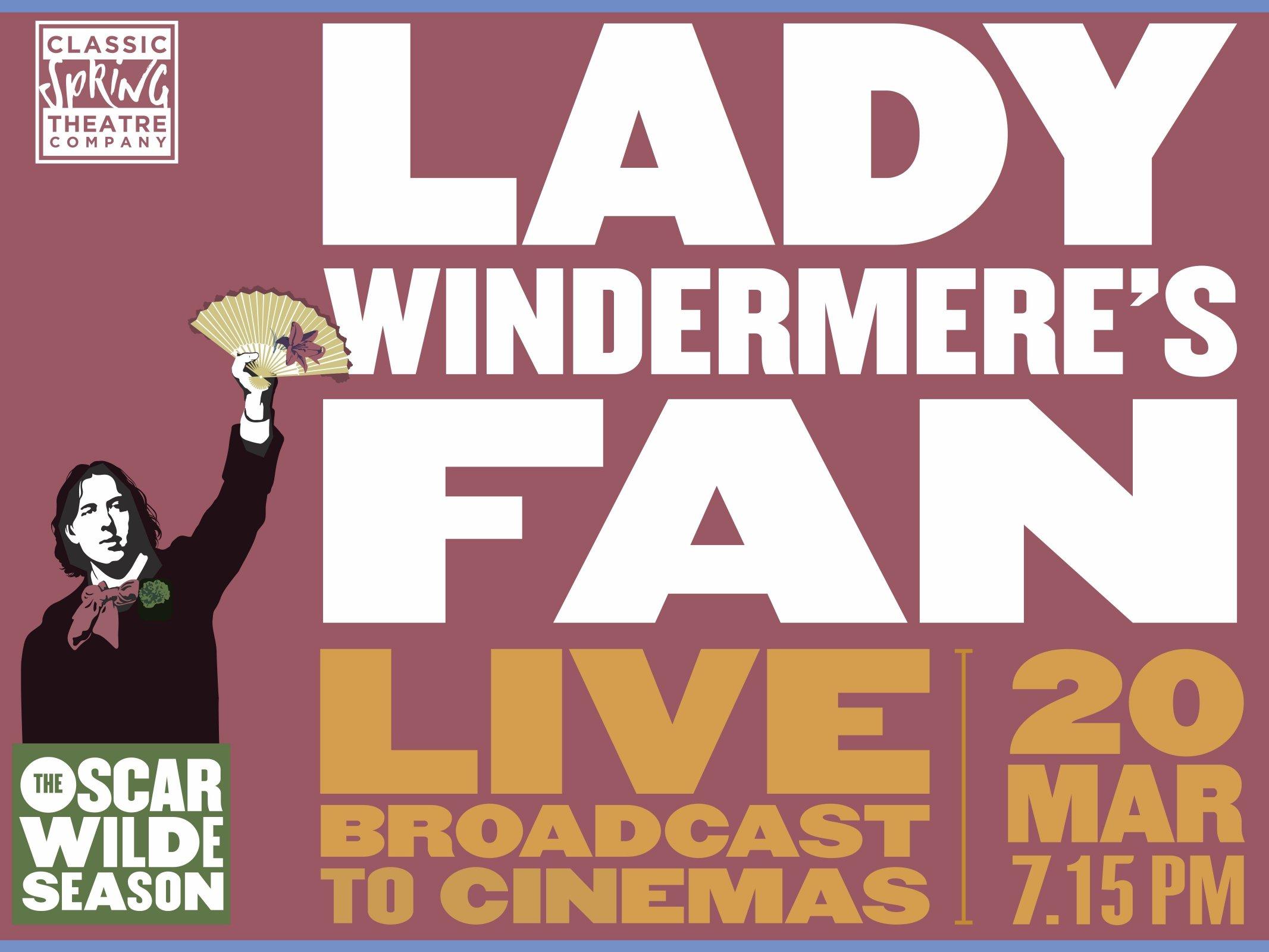 Oscar Wilde Season Lady Windermeres Fan