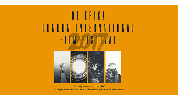 Be Epic! London International Film Festival