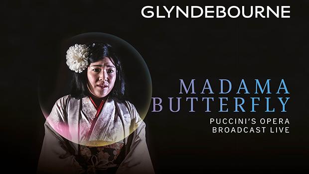 Glyndebourne: Madama Butterfly - Live