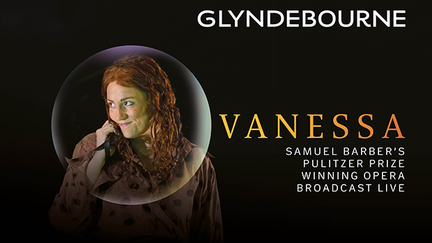Glyndebourne: Vanessa - Live