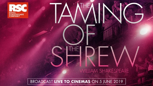 The Taming of the Shrew - RSC Live 2019