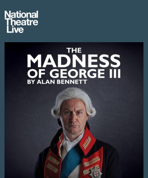 NTL: Madness Of King George III