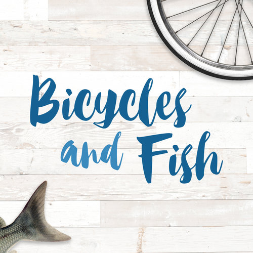 Bicycles and Fish